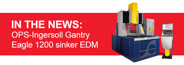 Sinker EDM Helps Company Change its Views on EDM Technologies